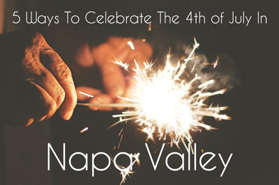 4th of July in Napa
